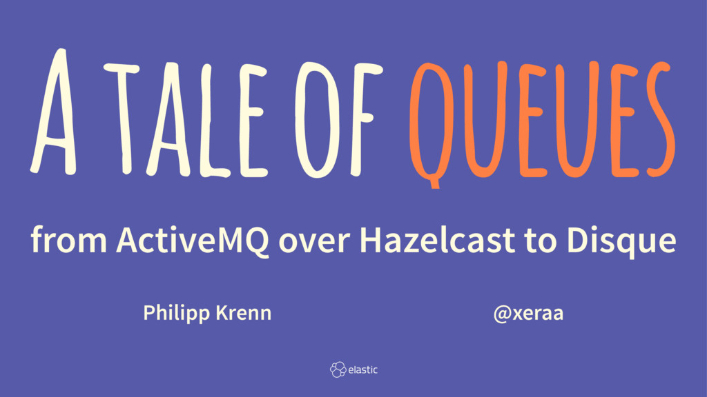 From ActiveMQ over Hazelcast to Disque