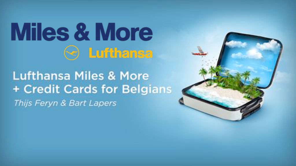 Lufthansa Miles & More + Credit Cards for Belgians
