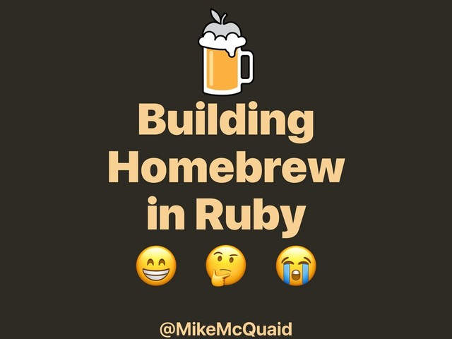 Building Homebrew in Ruby slides thumbnail
