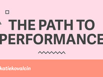Preview of The Path to Performance