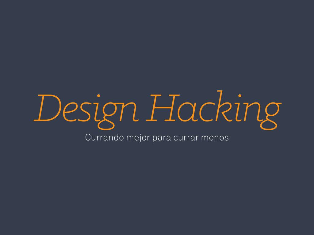 Design Hacking