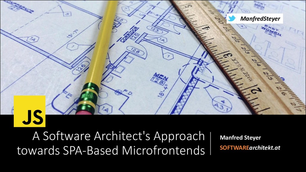 A Software Architect's Approach towards SPA-Based Microfrontends