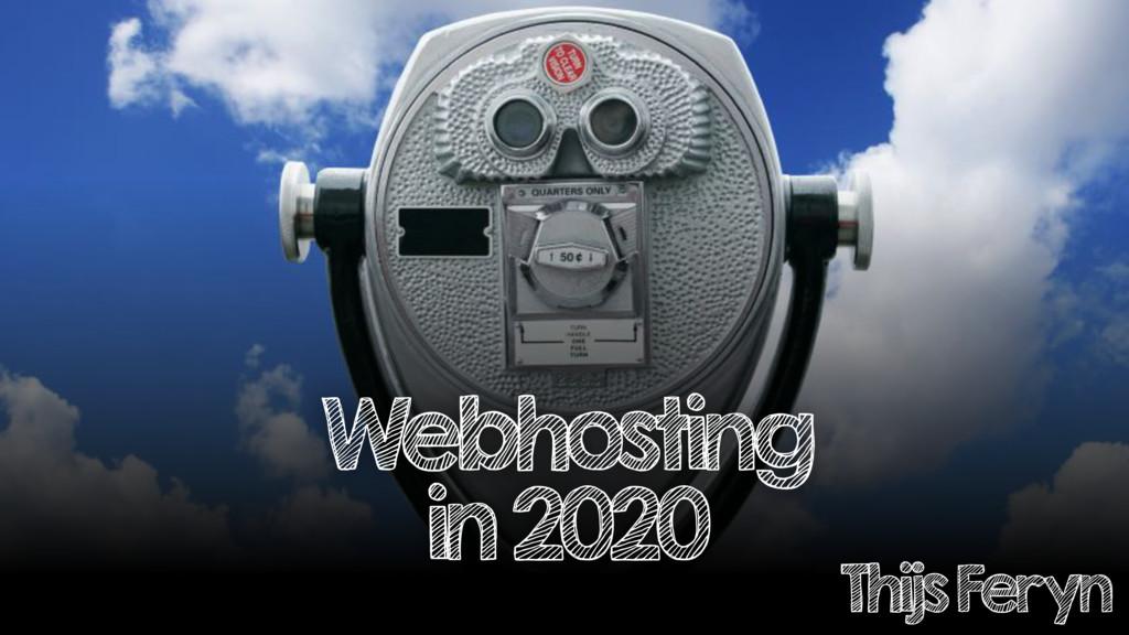 Webhosting in 2020