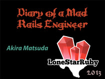 Diary of a Mad Rails Engineer