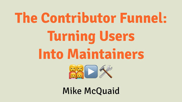 The Open Source Contributor Funnel slides thumbnail