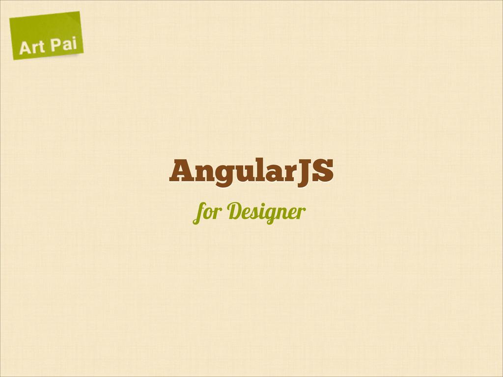 Angular.js for Designers