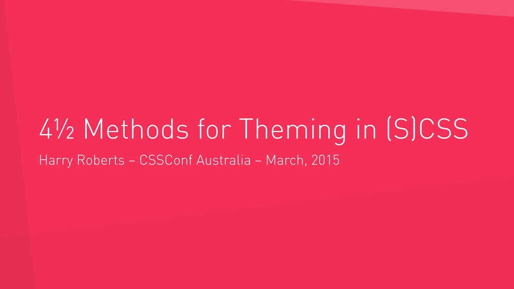 4½ Methods for Theming in (S)CSS