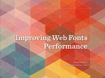 Preview of Improving Web Fonts Performance
