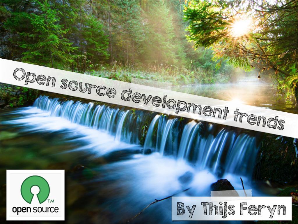 Open source development trends