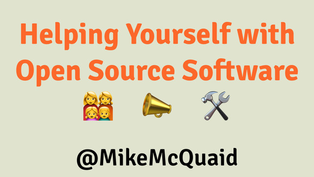 Helping Yourself with Open Source Software slides thumbnail