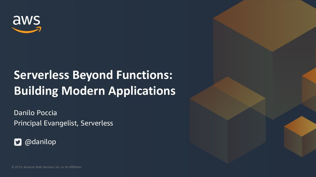 Serverless beyond Functions: Building Modern Applications