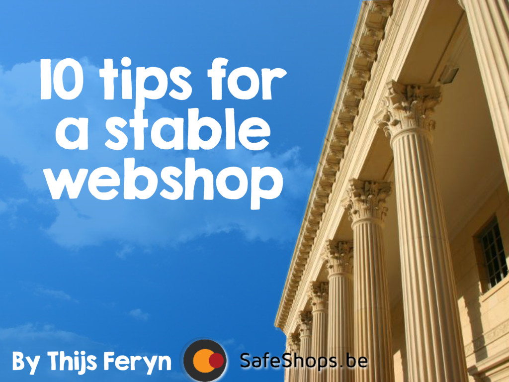 10 tips for a stable webshop