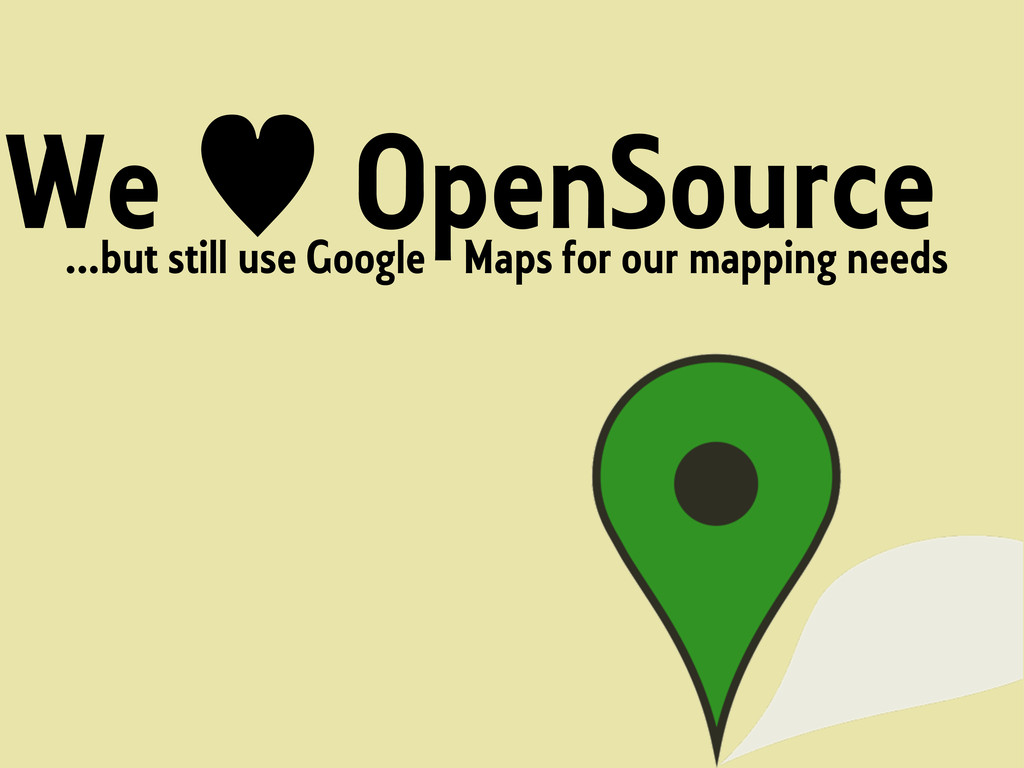 We <3 OpenSource but...