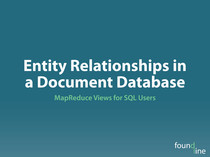 Entity Relationships in a Document Database at ZendCon 2012