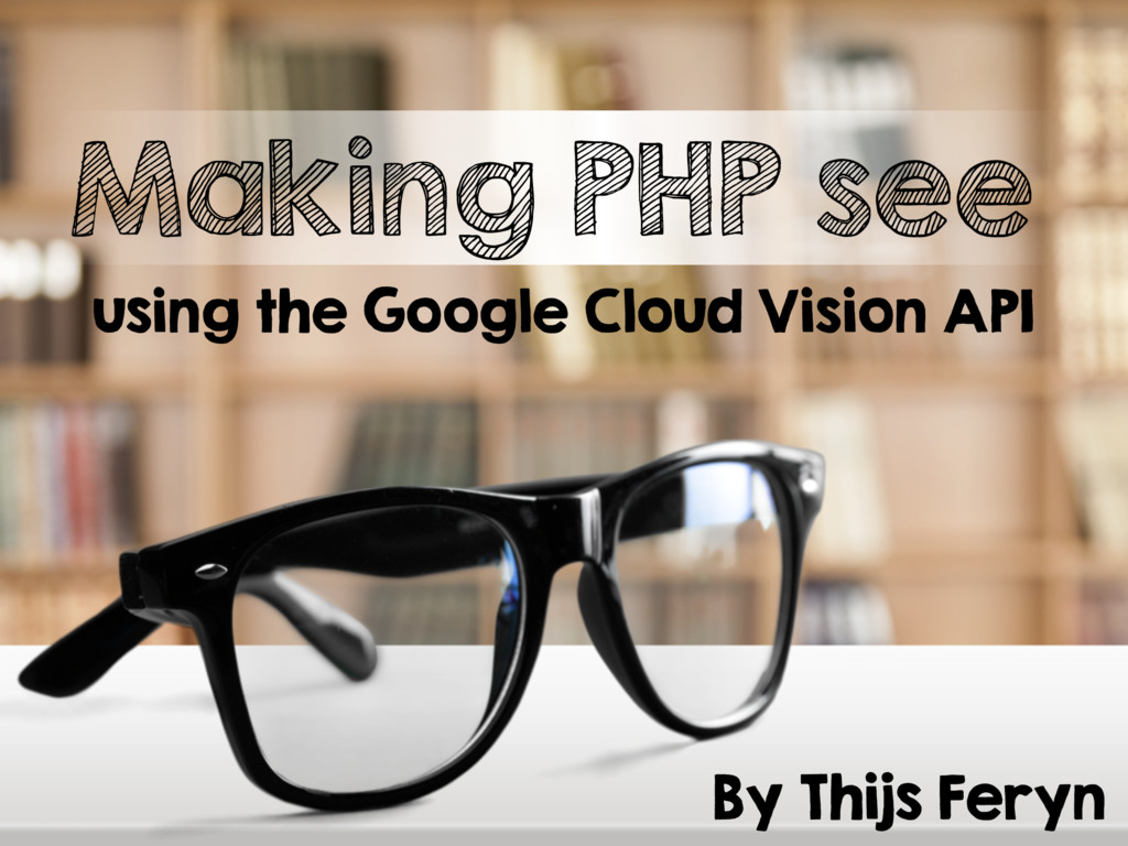 Making PHP see using the Google Cloud Vision API