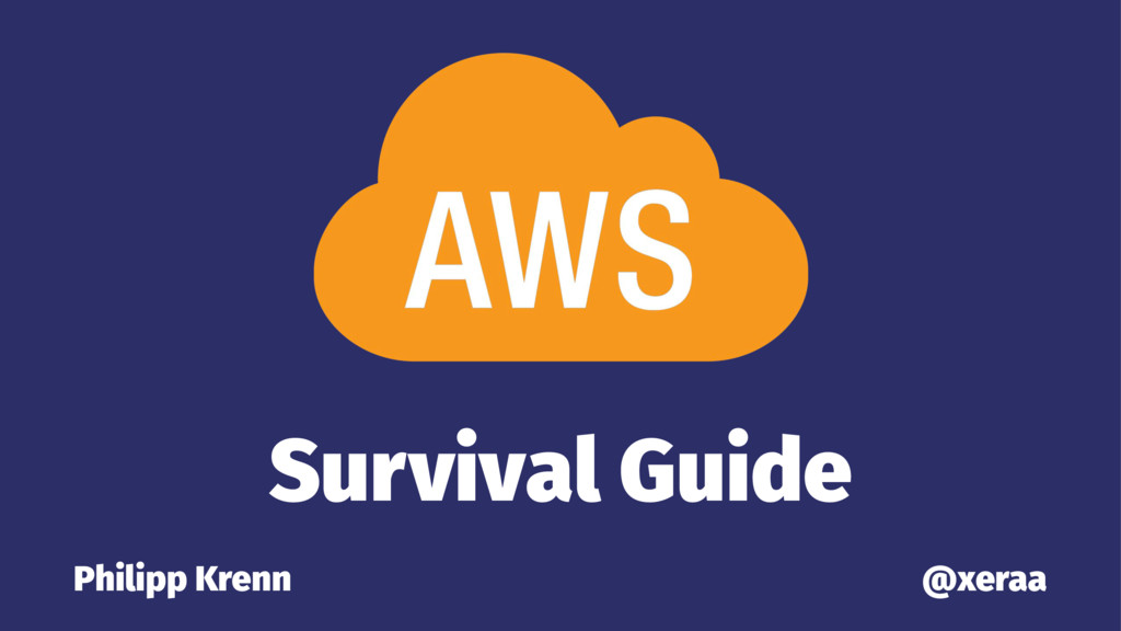 The AWS Survival Guide
