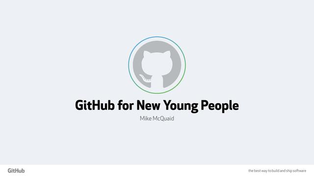 GitHub For New Young People slides thumbnail