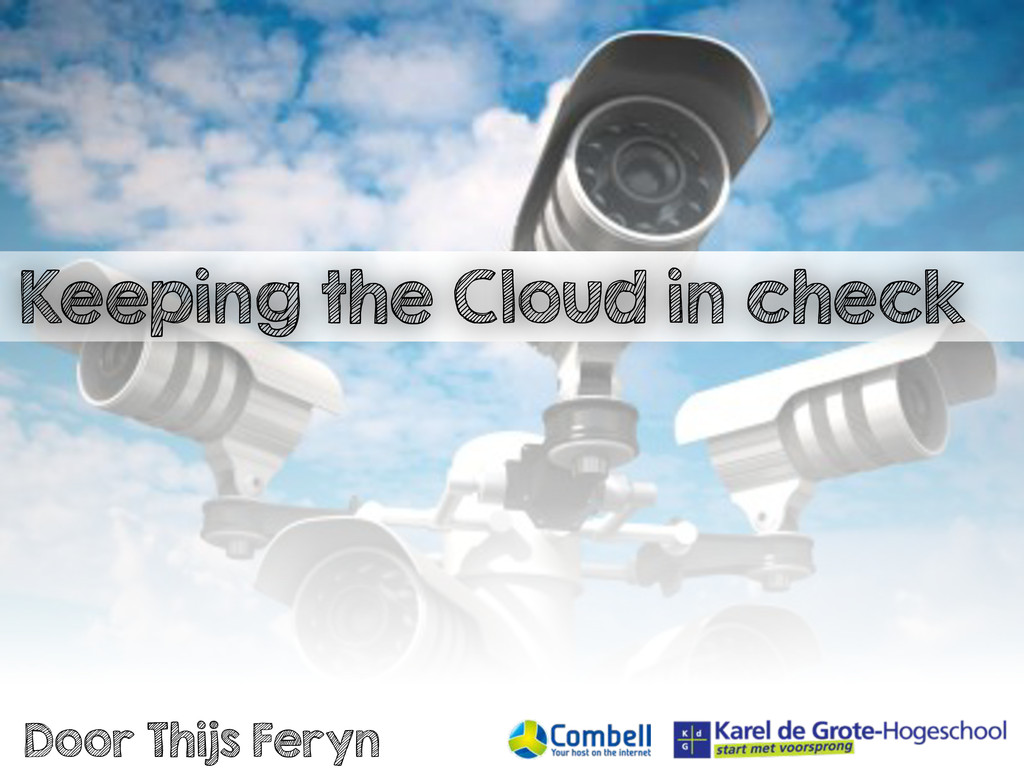 Keeping The Cloud In Check