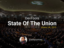 Preview of DevTools: State Of The Union 2015