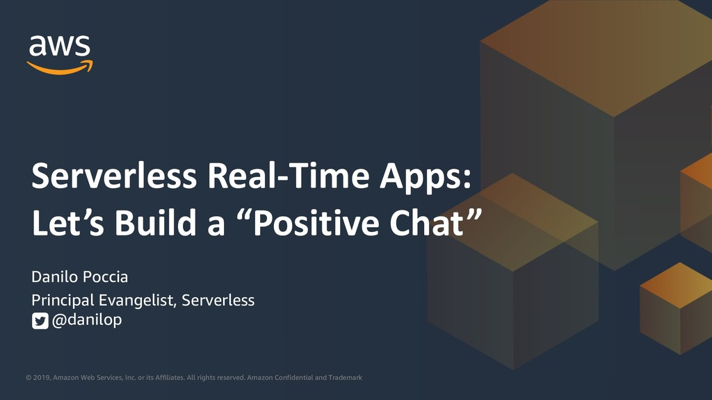 "Serverless real-time apps: Let's build a ""positive"" chat"