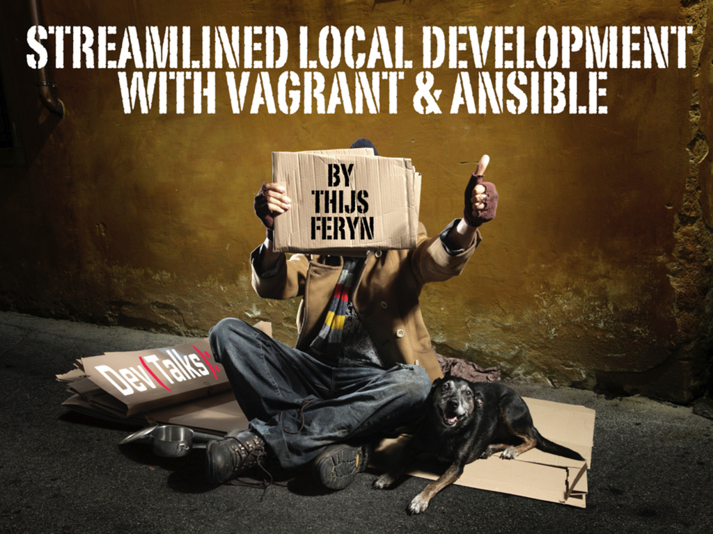 Streamlined local development with Vagrant and Ansible