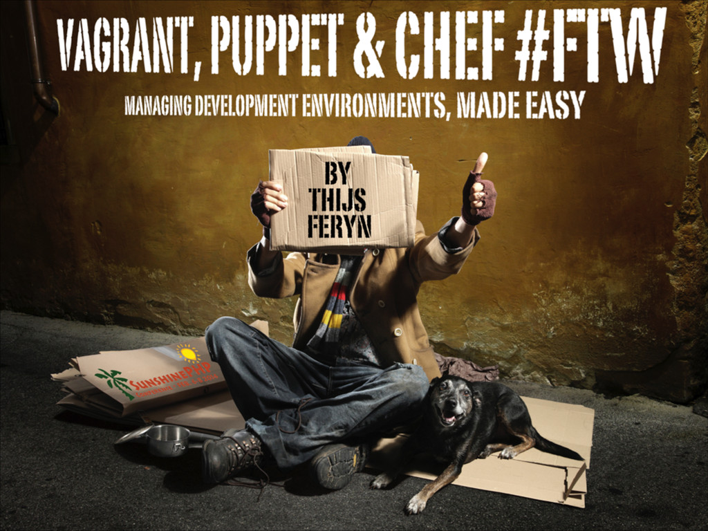 Vagrant, Puppet and Chef #FTW
