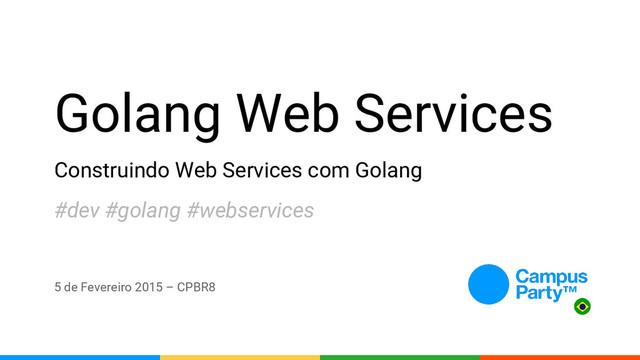 Construindo WS com Golang