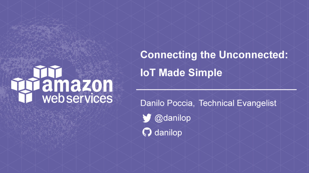 Connecting the Unconnected: IoT Made Simple