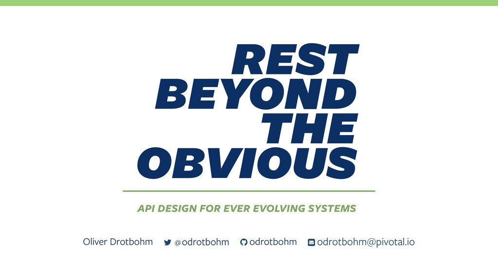 REST Beyond the Obvious – API design for ever evolving systems