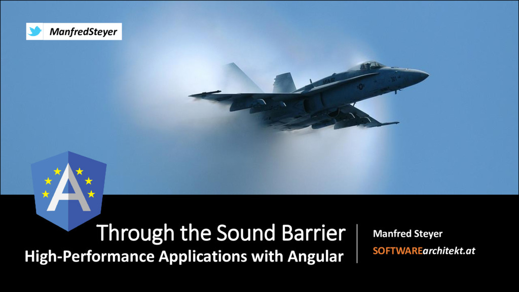 Through the Sound Barrier: High-Performance Applications with Angular