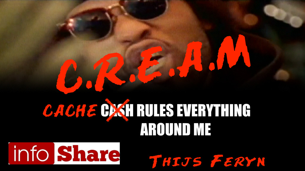 Cache Rules Everything Around Me (extended version)