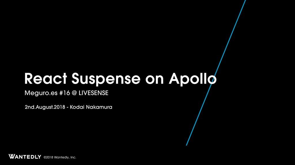 React Suspense on Apollo
