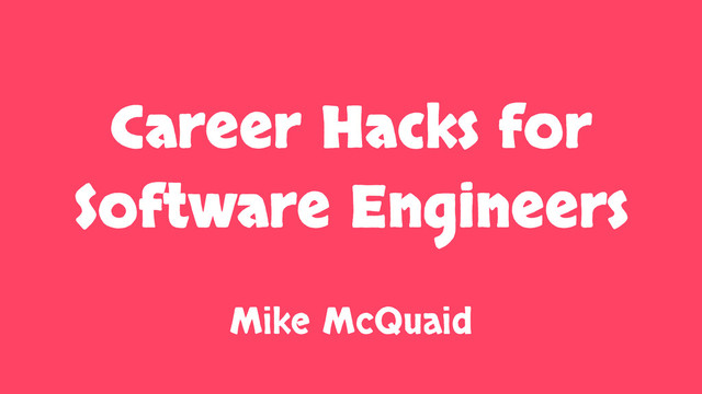 Career Hacks For Software Engineers slides thumbnail