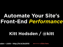 Preview of Automate Your Site's Front End Performance