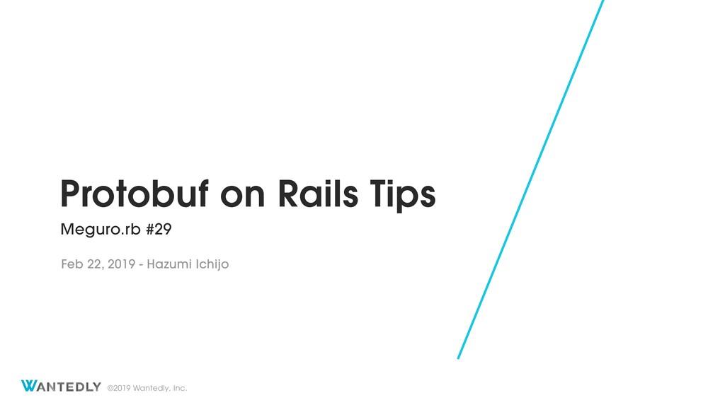 Protobuf on Rails Tips