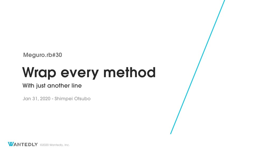 Wrap every method with just one line