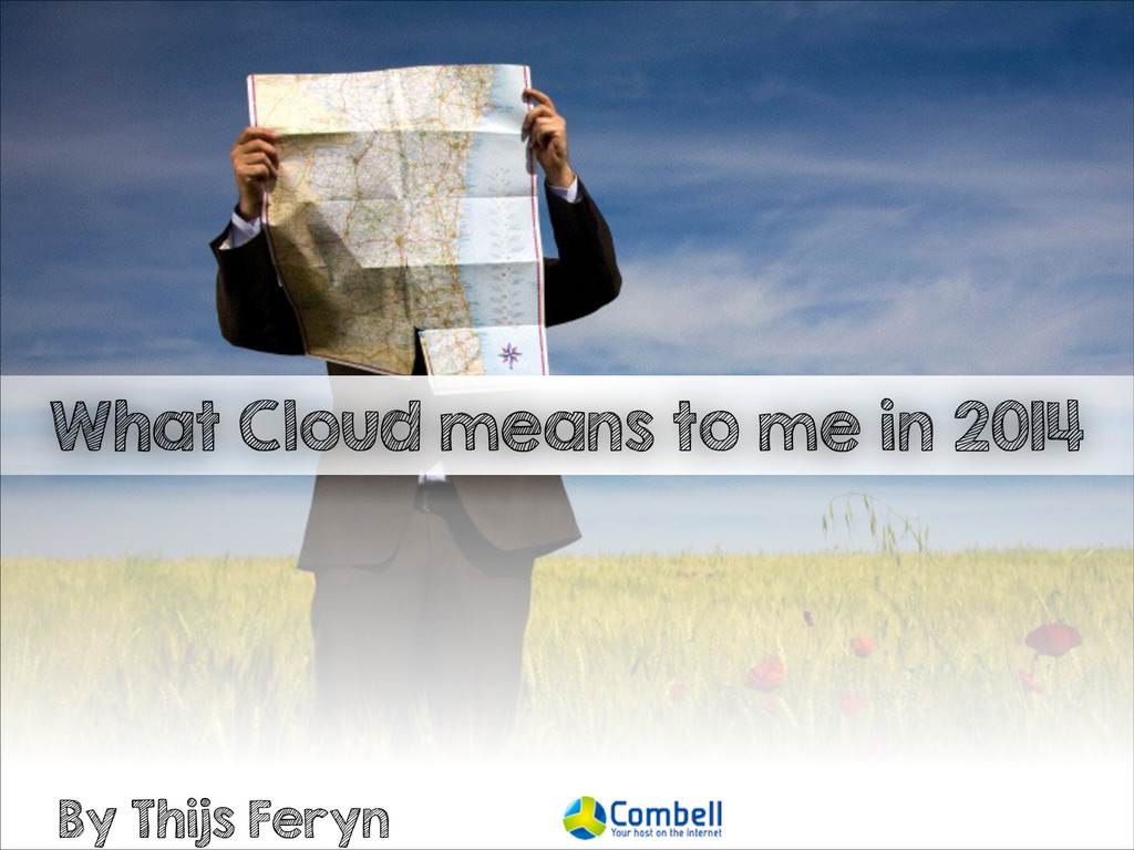 What Cloud means to me in 2014