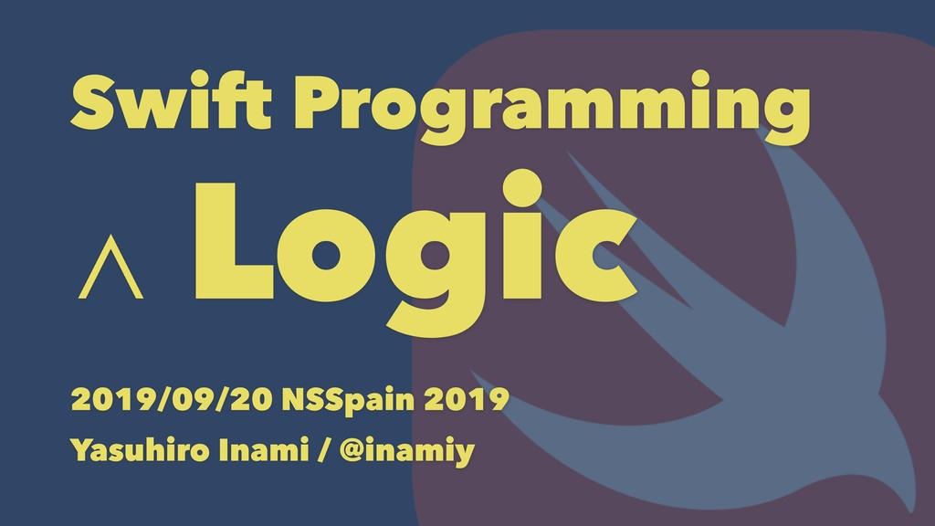 Swift Programming and Logic