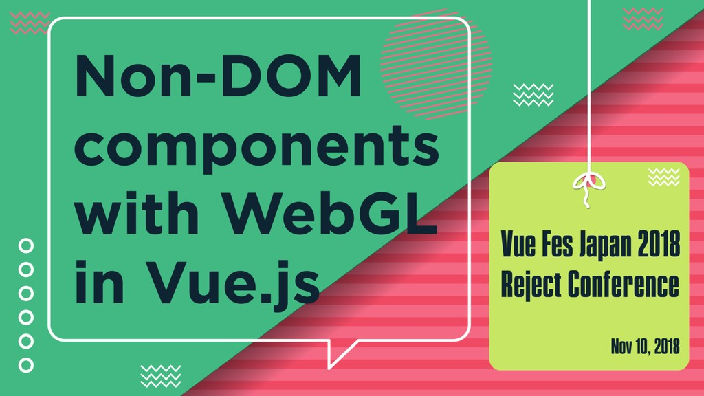 Non-DOM components with WebGL in Vue.js