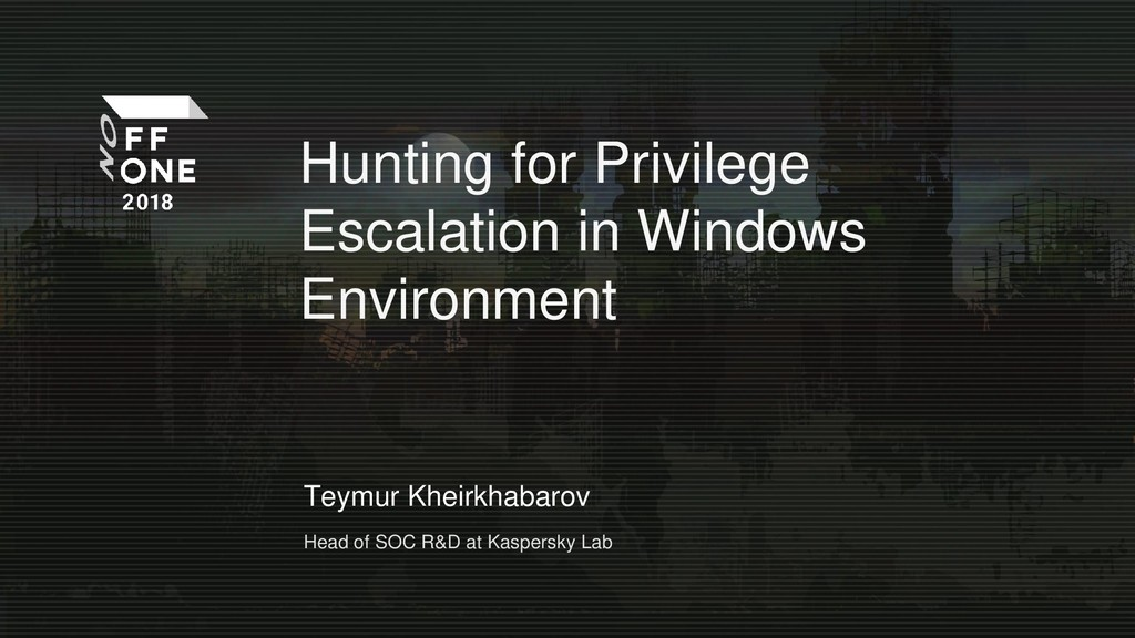 Hunting for Privilege Escalation in Windows Environment