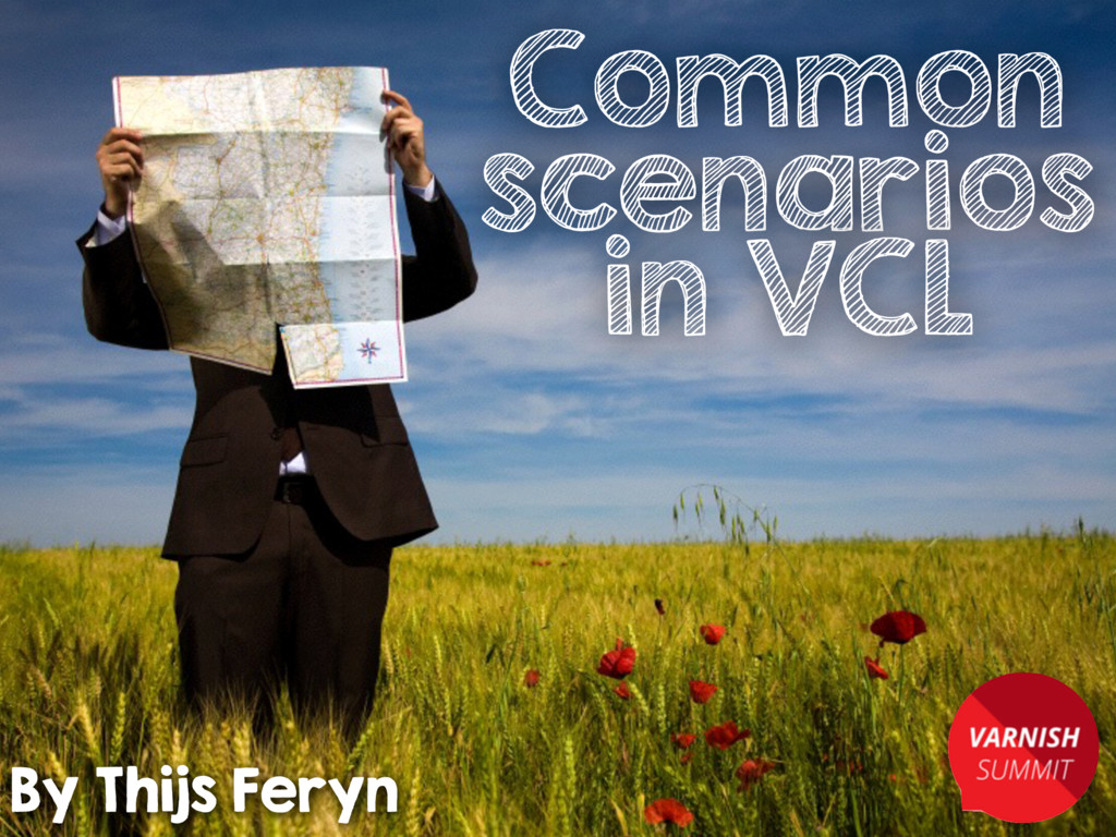 Common scenarios in VCL