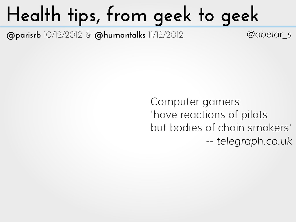 La santé du geek au geek