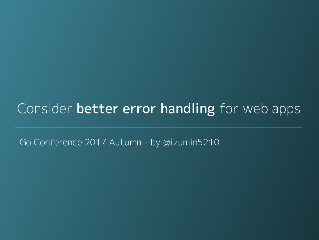 Consider better error handling for web apps