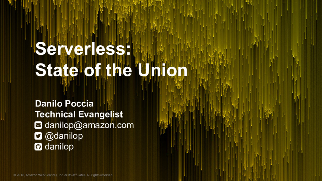 Serverless: State of the Union