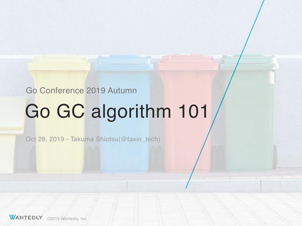 go gc algorithm 101