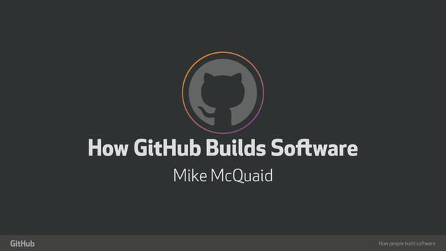 How GitHub Builds Software slides thumbnail