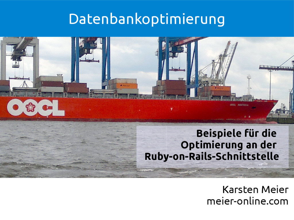 Ruby on Rails Datenbankoptimierung
