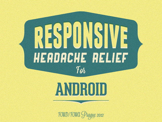 Responsive Headache Relief for Android