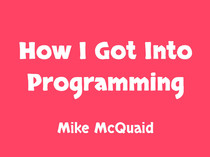 How I Got Into Programming slides thumbnail