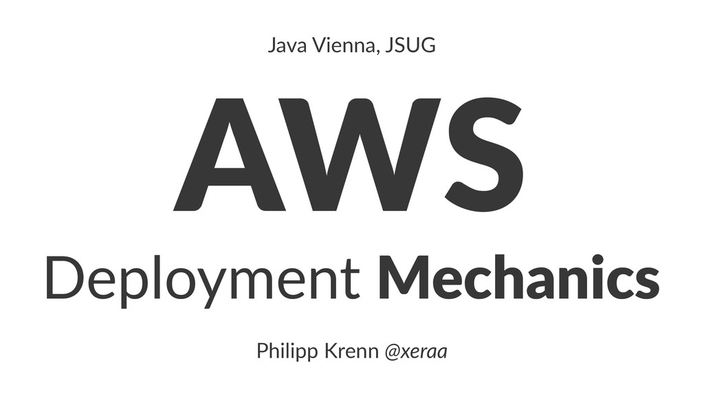 AWS Deployment Mechanics